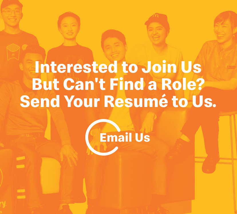 Interested to Join Us But Can't Find a Role? Send Your Resumé to Us. Email Us
